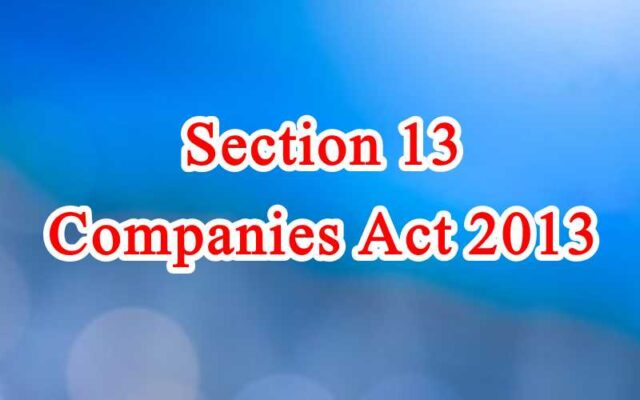Section 13 of Companies Act in Hindi