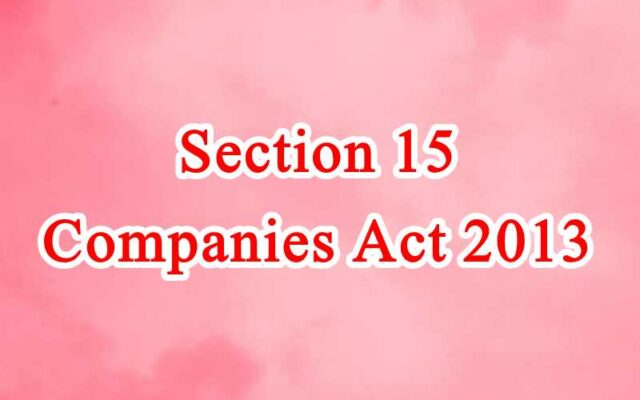 Section 15 of Companies Act in Hindi