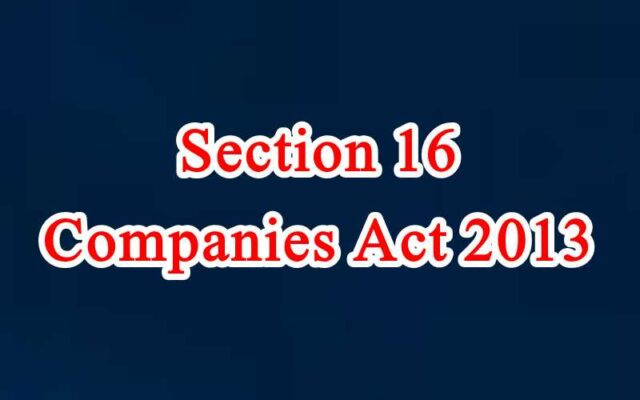 Section 16 of Companies Act in Hindi