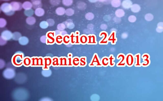 Section 24 of Companies Act in Hindi