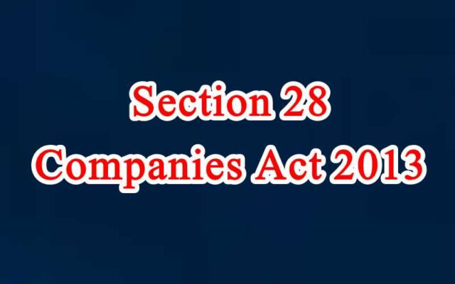 Section 28 of Companies Act in Hindi