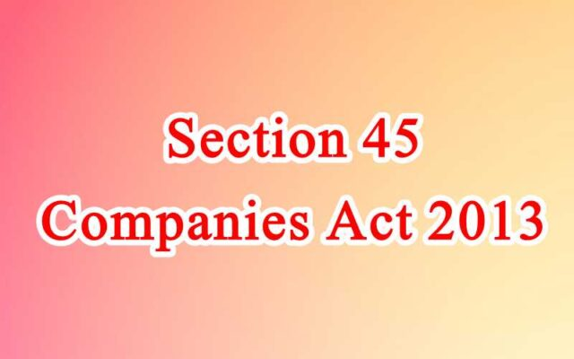 Section 45 of Companies Act in Hindi