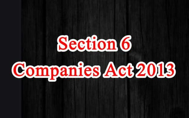 Section 6 of Companies Act in Hindi