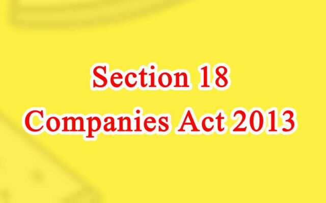 Section 18 of Companies Act in Hindi